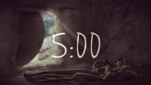 Empty Tomb - Countdown 5 min