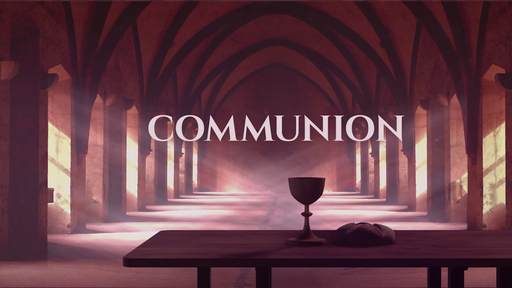 The Table - Communion