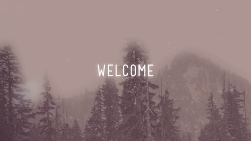 Snowy Mountains - Welcome