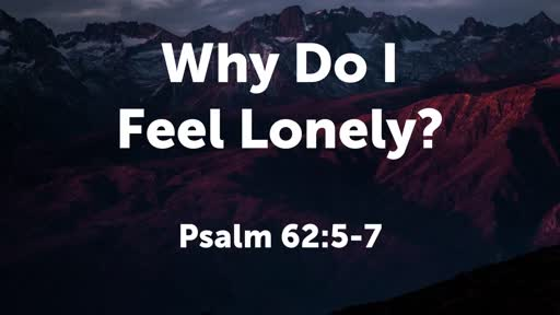 Why Do I Feel Lonely