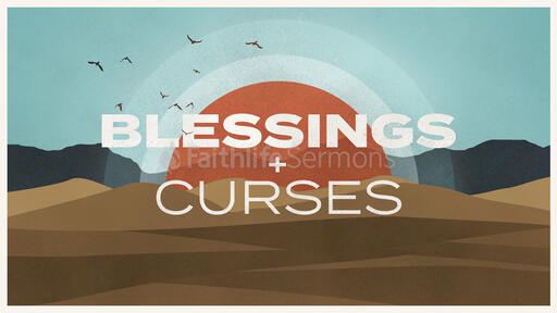 Blessings and Curses Sun