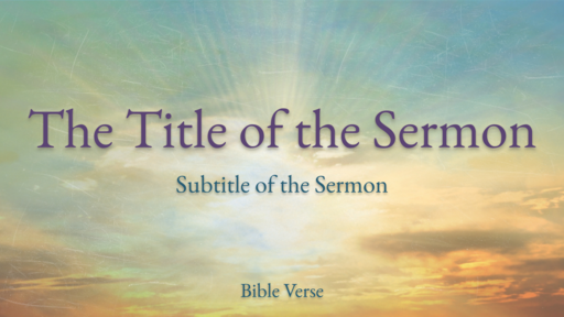 Easter: Sunrise - Sermon Title - Motion