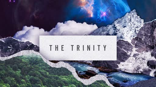 385 - The Trinity - Introduction