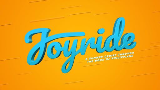 Joy Ride: Week 3