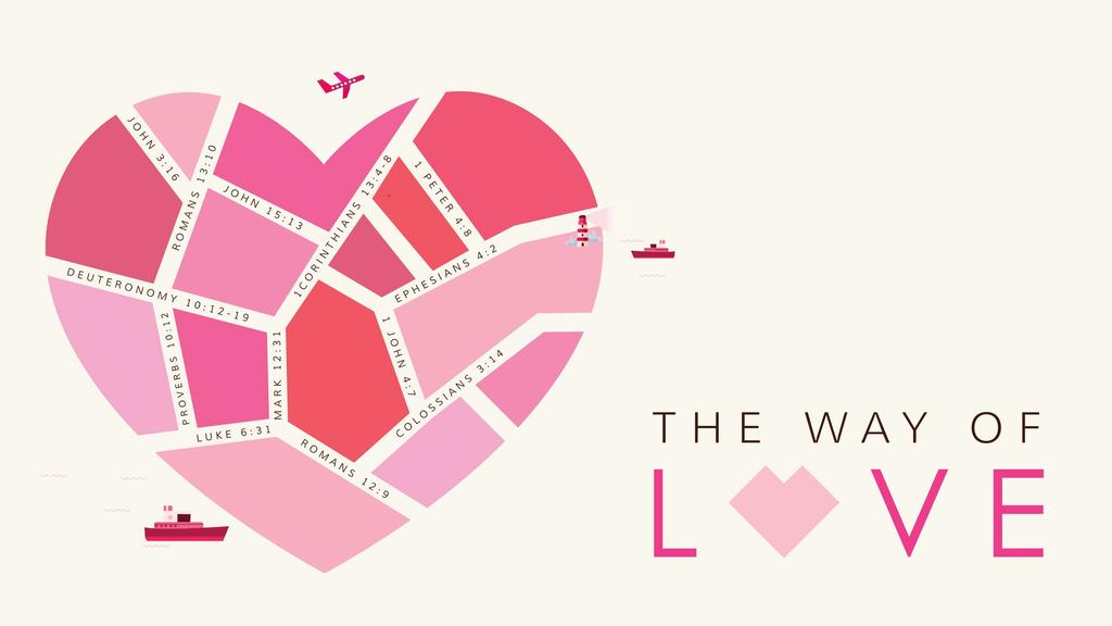 The Way of Love large preview
