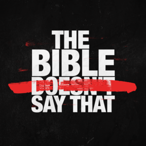 the Bible Doesn't Say That week 2