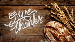 Wheat and Bread give thanks PowerPoint Photoshop image
