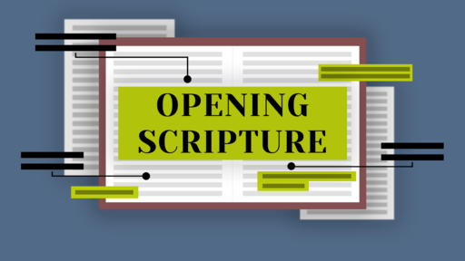 Opening Scripture (Week 1): Introduction To Bible Study