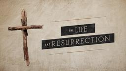 Rustic Cross the life and resurrection PowerPoint Photoshop image