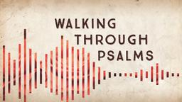 Psalms walking through PowerPoint Photoshop image