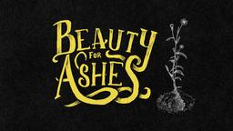 Beauty For Ashes  PowerPoint image 1