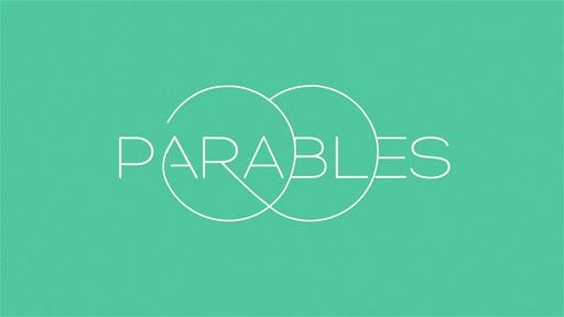 Parables #1 - The Master's Garden