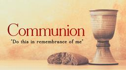 Communion Bread and Cup remembrance PowerPoint image