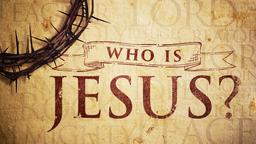 Who-Is-Jesus  PowerPoint image 1