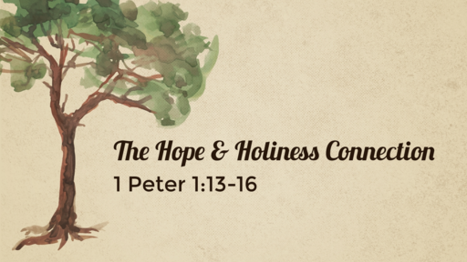 The Hope & Holiness Connection