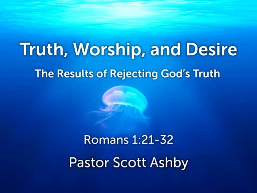 Truth, Worship, and Desire