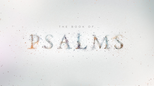 Week 1 – Intro to the Psalms