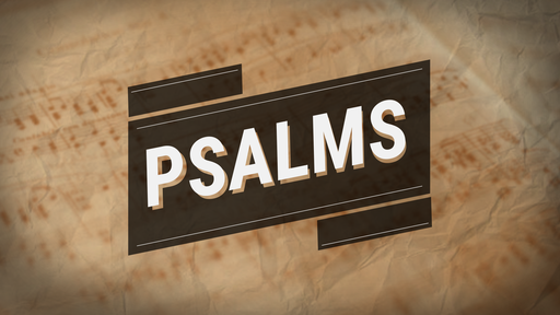 A Certain Stronghold - Psalm 9:1-20