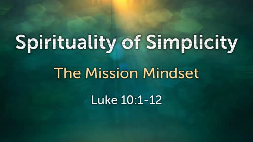 The Spirituality of Simplicity