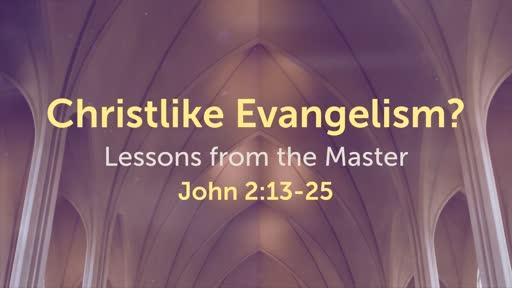 Christlike Evangelism?