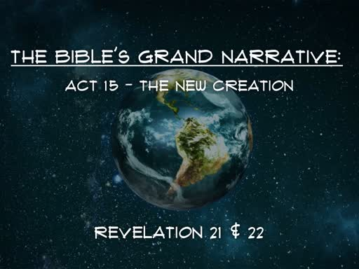 Act 15 - The New Creation