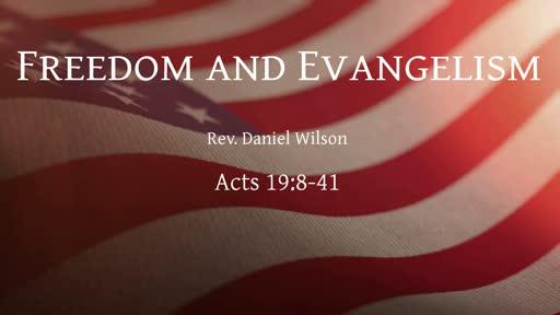 Freedom and Evangelism