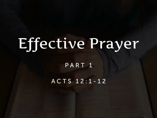 Effective Prayer part 1