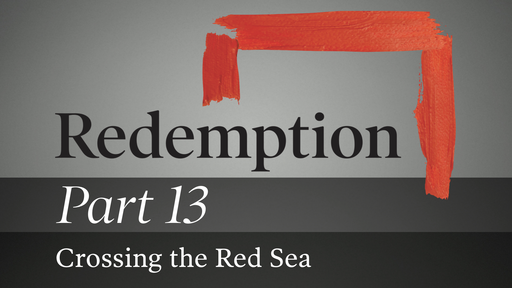 Part 13: Crossing the Red Sea