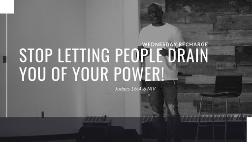 Stop Letting People Drain You of Your Power!