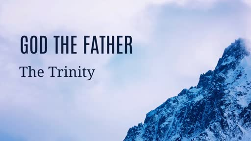 387 - The Trinity - God the Father