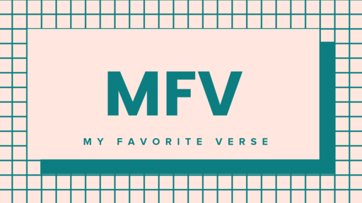 My Favorite Verse Ep. 7| July 13