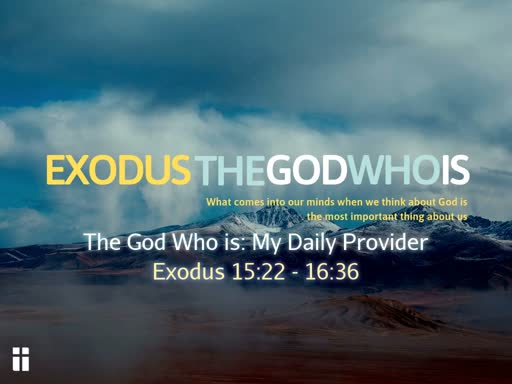 Exodus 16 God: daily provider
