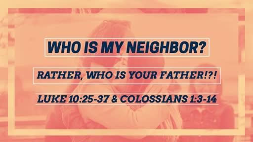 Who Is Your Neighbor?