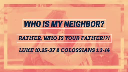 Who Is Your Neighbor?