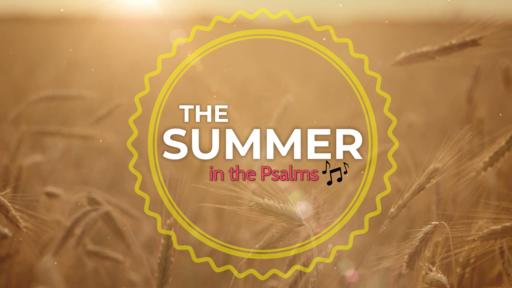 Psalm 36 - Week 2