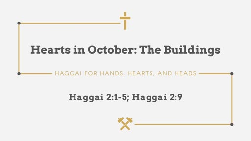 Hearts in October: The Buildings