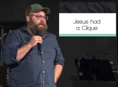 Jesus Had A Clique