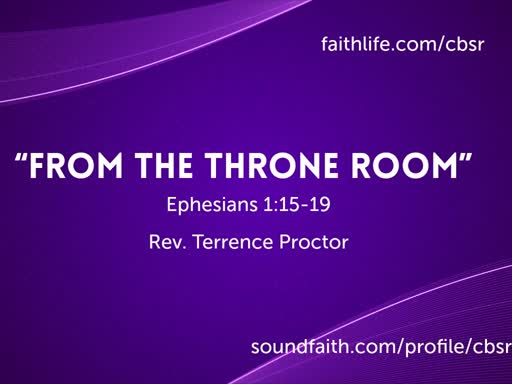 """7-14-19 """"From the Throne Room"""" - 1st Service"""
