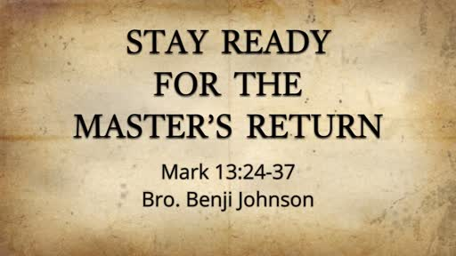 Stay Ready For The Master's Return