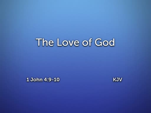 2019.07.14a The Love of God