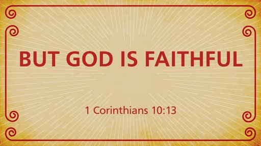 But God is Faithful