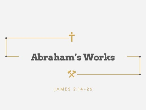 Abraham's Works