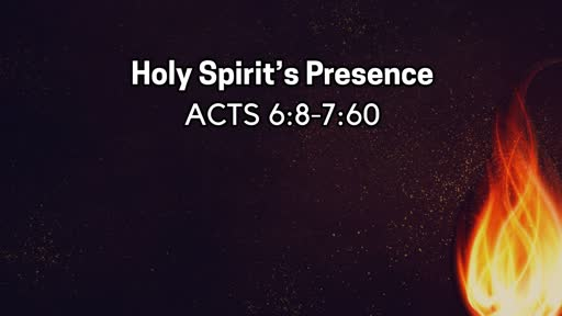 Holy Spirit's Presence - July 14, 2019