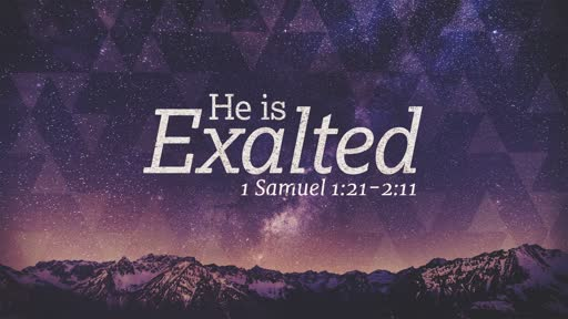 1 Samuel 1:21-28 & 2:1-11