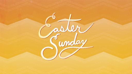 Easter Sunday - Easter