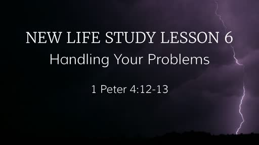 New Life Study Lesson 6
