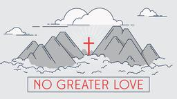 No Greater Love 16x9 PowerPoint Photoshop image