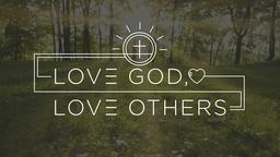 Love God, Love Others  PowerPoint Photoshop image 4
