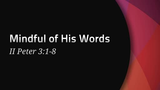 392 - Mindful of His Words