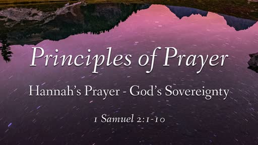 Hannah's Prayer - God's Sovereignty